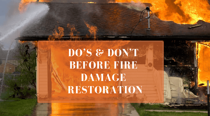 Do's & Don't Before Fire Damage Restoration (1)
